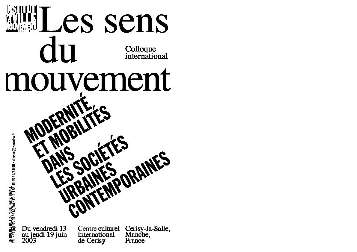 Modernite Et Mobilites Dans Les Societes Urbaines Contemporaines Ivm